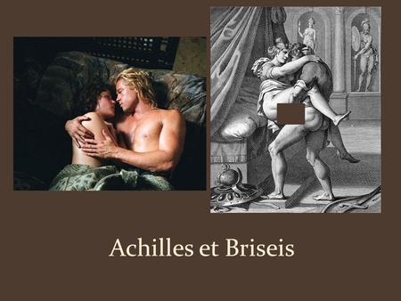 Achilles et Briseis. Achilles: Parvus puer Achilles was the son of Peleus, king of the Myridimons, and Thetis, a sea nymph. Thetis dipped Achilles in.