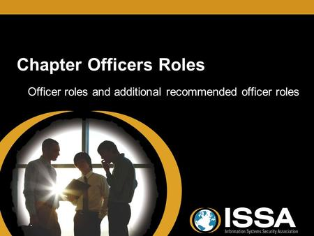 Chapter Officers Roles Officer roles and additional recommended officer roles.