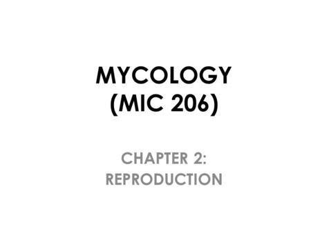 CHAPTER 2: REPRODUCTION