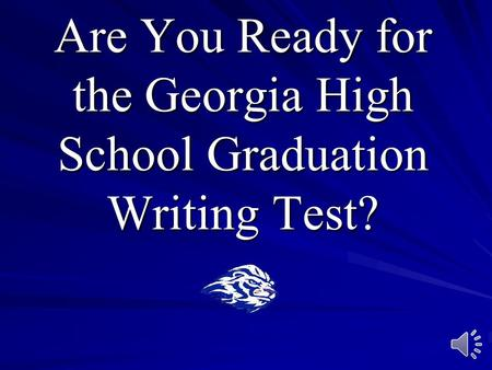 Are You Ready for the Georgia High School Graduation Writing Test?