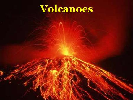 Volcanoes. volcano – weak spot in the crust where magma comes to the surface magma – a molten mixture of rock, minerals, gases and water beneath the Earth's.