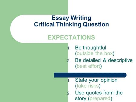 tips on writing a critical thinking paper Az writing | sample essays, example research papers and tips the following academic paper writing it helps develop your critical thinking skills and.