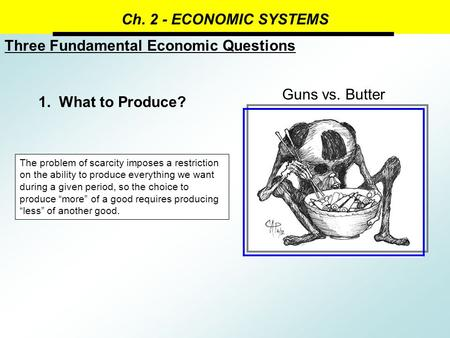 Three Fundamental Economic Questions