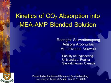 1 Kinetics of CO 2 Absorption into MEA-AMP Blended Solution Roongrat Sakwattanapong Adisorn Aroonwilas Amornvadee Veawab Faculty of Engineering University.