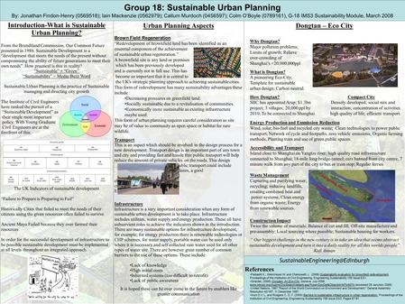 Group 18: Sustainable Urban Planning By: Jonathan Findon-Henry (0569518); Iain Mackenzie (0562979); Callum Murdoch (0456597);