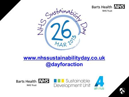 A call to action for the NHS NHS Sustainability Day A platform for whole system thinking on sustainable.