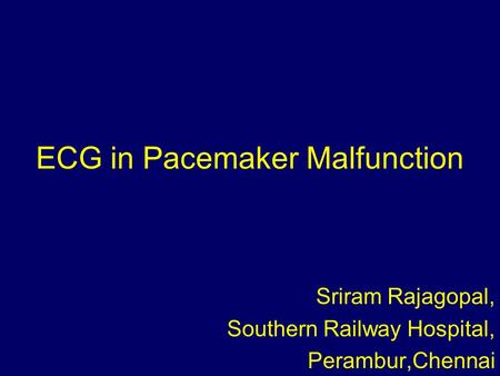ECG in Pacemaker Malfunction