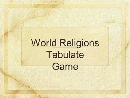 World Religions Tabulate Game. wild cards wild cards ordinary cards.