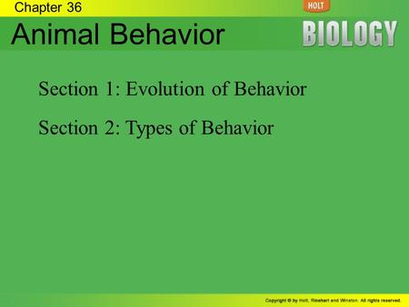 Animal Behavior Section 1: Evolution of Behavior