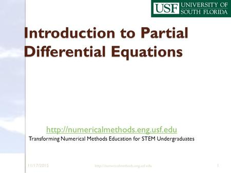 11/17/2015  1 Introduction to Partial Differential Equations  Transforming Numerical.
