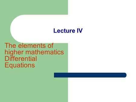 The elements of higher mathematics Differential Equations