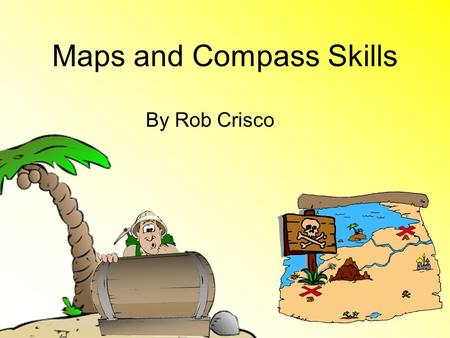 Maps and Compass Skills By Rob Crisco. How a Compass Works Compass operates with a magnetic needle that floats freely on a pivot that points toward magnetic.