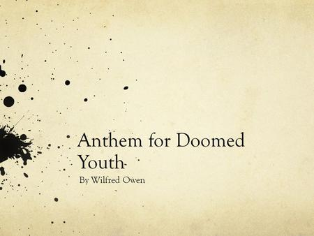 Anthem for doomed youth essay