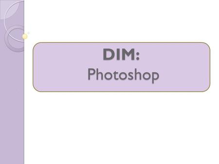DIM: Photoshop. What tool hides behind the Magic Wand Tool on the Tools Bar? Quick Selection Tool What buttons do you press, while the program is launching,