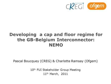 Developing a cap and floor regime for the GB-Belgium Interconnector: