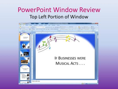 PowerPoint Window Review Top Left Portion of Window.