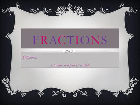 Whole Fraction Definition