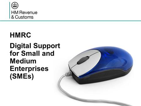 HMRC Digital Support for Small and Medium Enterprises (SMEs)