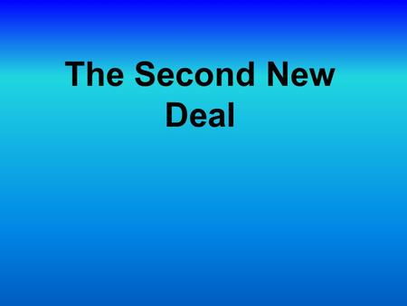 The Second New Deal. The Election of 1936 There is a shift in the 1936 election. Many Southern whites and African Americans, along women, new immigrants.