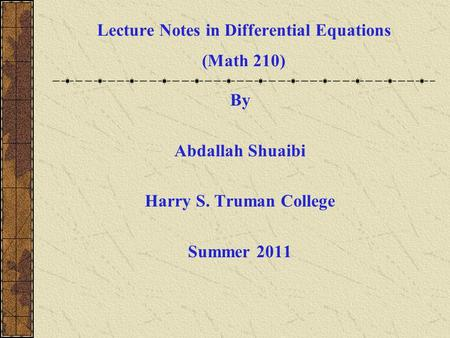Lecture Notes in Differential Equations (Math 210)