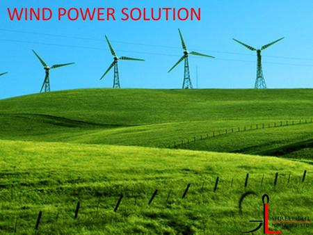 WIND POWER SOLUTION. Cables All Kind Of Cable are available, For special requirement and regular requirement, Power Cable, Instrument Cable, Data Cable,