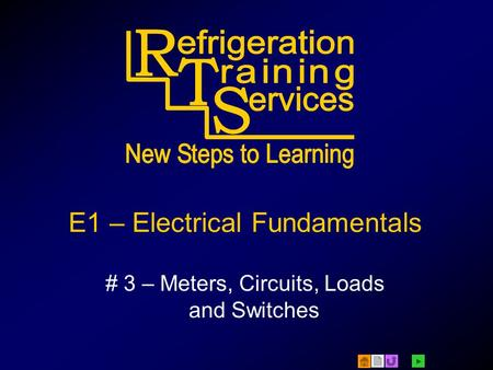  E1 – Electrical Fundamentals # 3 – Meters, <strong>Circuits</strong>, Loads <strong>and</strong> Switches.