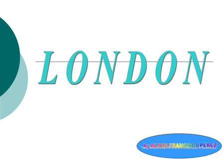 About London :  London is the capital of England.  London has 8,174 million of residents.
