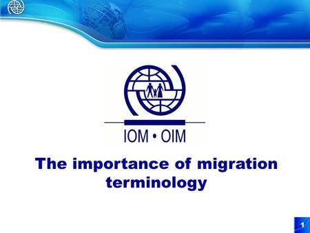 1 The importance of migration terminology. 2 Migration Terminology Importance of terminology in the area of migration Challenges in the area of migration.