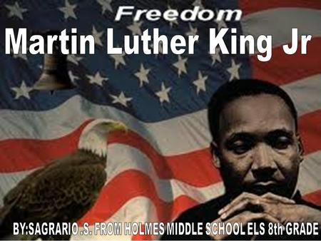 Martin Luther King, Jr., (January 15, 1929-April 4, 1968) was born Michael Luther King, Jr., but later had his name changed to Martin. His grandfather.
