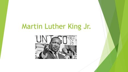 Martin Luther King Jr.. Personal life  Martin Luther King Jr. was born on January 15, 1929, in Atlanta, Georgia. King, both a Baptist minister and civil-rights.