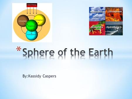 By:Kassidy Caspers. * Lithosphere is the crust and the rigid part of the Earths mantels. * Pangaea is the theory of the super continent. * Plate tectonics.