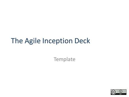 The Agile Inception Deck