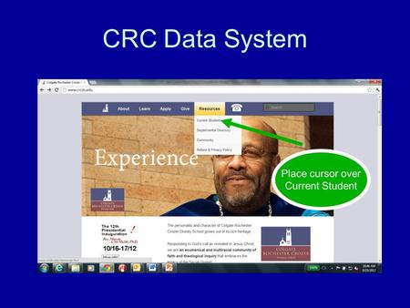 CRC Data System. Log in Student Data From the Registrar Save this page to your Favorites.