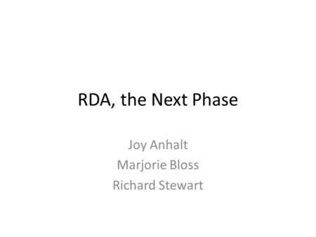 RDA, the Next Phase Joy Anhalt Marjorie Bloss Richard Stewart.