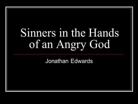 Sinners in the Hands of an Angry God Summary