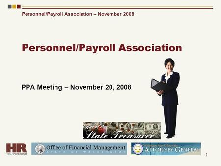 Personnel/Payroll Association – November 2008 1 Personnel/Payroll Association PPA Meeting – November 20, 2008.