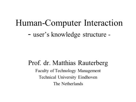 Human-Computer Interaction - user's knowledge structure -