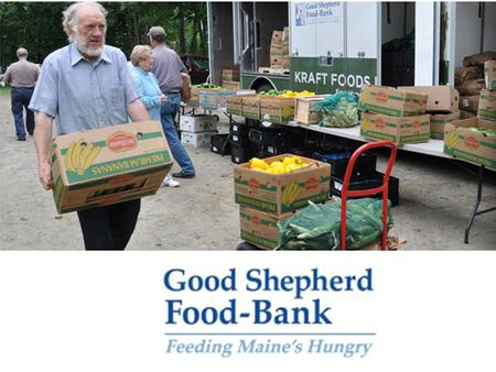 The largest hunger relief organization in Maine, GSFB provides for those at risk of hunger by soliciting food donations & purchasing food at whole sale.