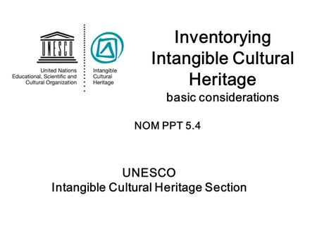 Inventorying Intangible Cultural Heritage