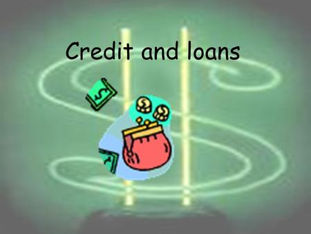 Credit and loans What do I need to know? Credit card revolving access to a fixed sum of money …revolving…? you can spend up to your credit line whatever.