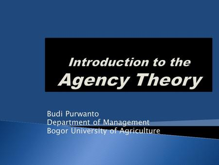 Budi Purwanto Department of Management Bogor University of Agriculture.