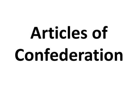 Articles of Confederation. Who was ruling the colonies during the Revolutionary War? America's first attempt at a government… The Articles of Confederation.