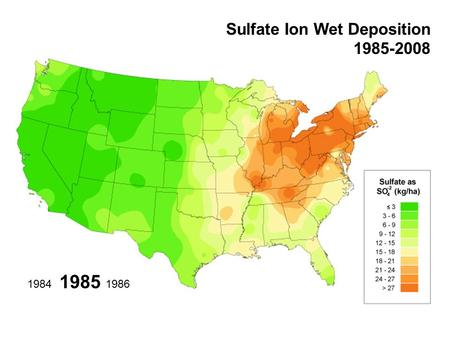 1985 19861984 Sulfate Ion Wet Deposition 1985-2008.