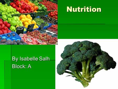Nutrition By Isabelle Salh Block: A.