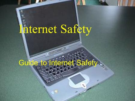 Internet Safety Guide to Internet Safety Sometimes somebody on the net may ask you for information your parents may not want you to give out.