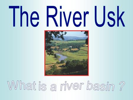 River Basins The area of land drained by a river and its tributaries is called a river or drainage basin. One river basin is separated from another by.