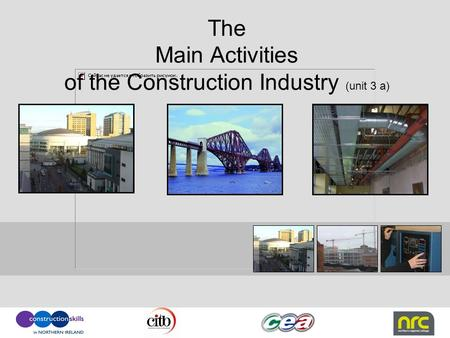 The Main Activities of the Construction Industry (unit 3 a)