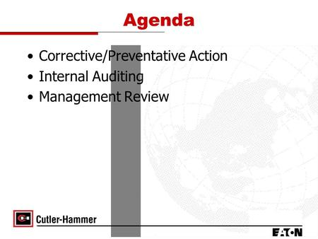 Agenda Corrective/Preventative Action Internal Auditing Management Review.