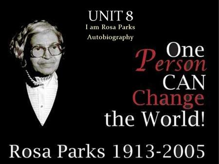 I am Rosa Parks Autobiography. Rosa Park  Mother of the civil right movement. She refused to vacate a bus set on Dec 1, 1955, led to a citywide boycott.