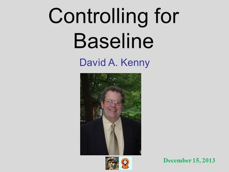 Controlling for Baseline